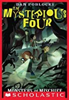 Monsters and Mischief (The Mysterious Four #3)