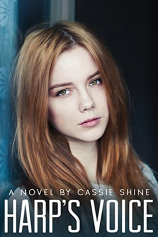 Harp's Voice by Cassie Shine