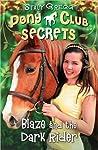 Blaze and the Dark Rider (Pony Club Secrets, #2)