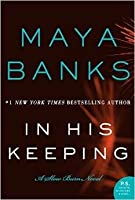 In His Keeping (Slow Burn #2)