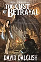 The Cost of Betrayal, (The Half-Orcs, Book 2)