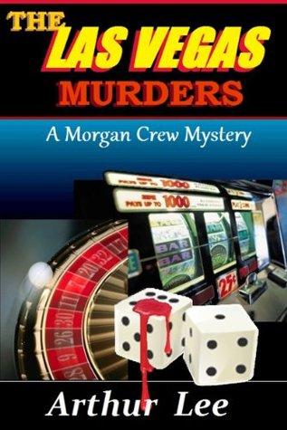 The Las Vegas Murders (Morgan Crew Murder Mystery #2)