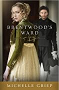 Brentwood's Ward (The Bow Street Runners, #1)