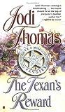 The Texan's Reward (Wife Lottery, #4)