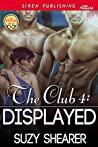 Displayed (The Club #4)