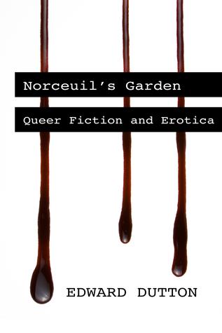 Norceuil's Garden: Queer Fiction and Erotica