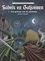 Het geheim van de janitsaar (Sabels en Galjoenen, #1)