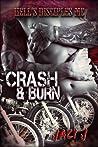 Crash & Burn (Hell's Disciples MC, #2)