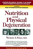 Nutrition and Physical Degeneration