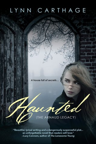 Haunted (The Arnaud Legacy, #1)