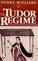 The Tudor Regime