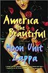 America the Beautiful by Moon Unit Zappa
