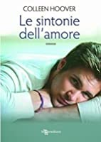 Le sintonie dell'amore (Hopeless, #2)