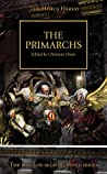 The Primarchs (The Horus Heresy #20)