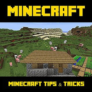Minecraft Tips Tricks Top Tricks And Amazing Tips For