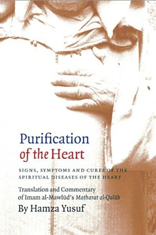 Purification of the Heart: Signs, Symptoms and Cures of the