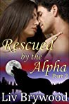 Rescued by the Alpha: Part 2