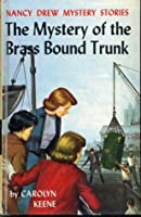 The Mystery of the Brass-Bound Trunk (Nancy Drew, #17)