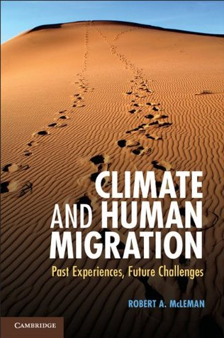Climate and Human Migration: Past Experiences, Future Challenges