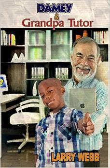 Damey & Grandpa Tutor by Larry Webb