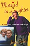 Married to Laughter: A Love Story Featuring Anne Meara