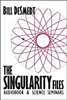 The Singularity Files (Audiobook & Science Seminars)