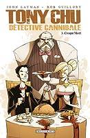 Tony Chu, Détective cannibale tome 3: Croque Mort