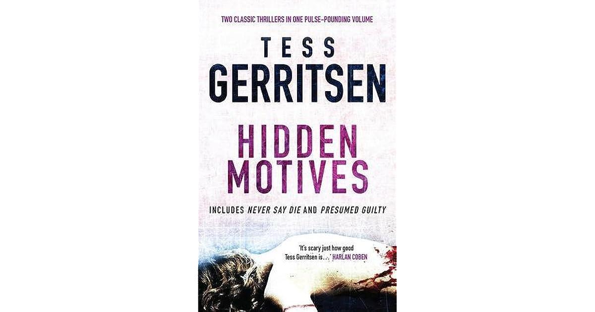 Goodreads  Presumed Guilty Tess Gerritsen