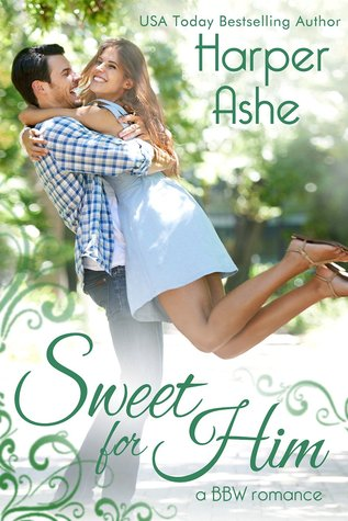 Sweet for Him by Harper Ashe