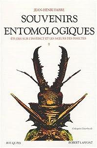 """Souvenirs entomologiques:  Étude sur l'instinct et les moeurs des insectes, suivi de """"Répertoire général analytique"""", Tome 2"""