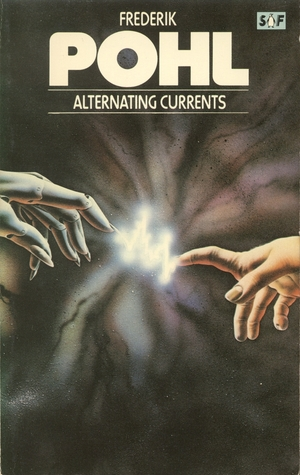 Alternating Currents by Frederik Pohl