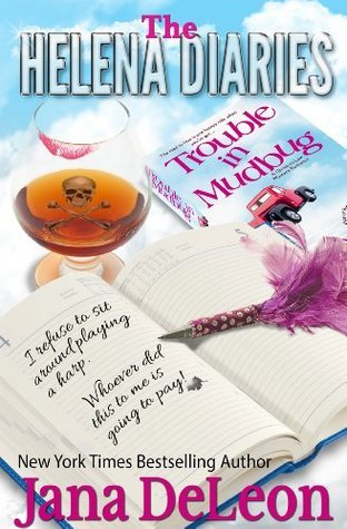 The Helena Diaries: Trouble in Mudbug (Ghost-in-Law Mystery #1.5)