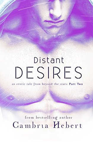 Distant Desires by Cambria Hebert