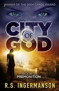 Premonition (City of God, #2)