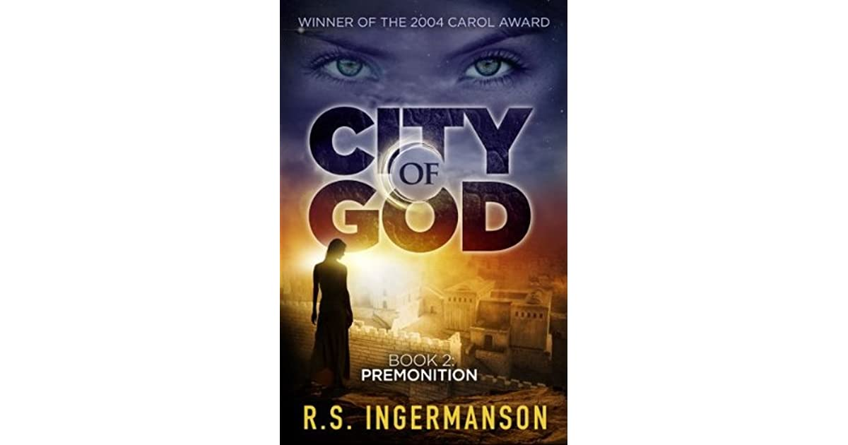 Premonition City Of God 2 By Randy Ingermanson