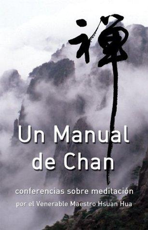 Un manual de Chan: conferencias sobre meditación