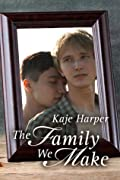 The Family We Make (Finding Family, #2)