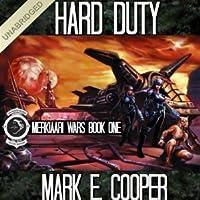 Hard Duty: Merkiaari Wars (Merkiaari Wars, #1)