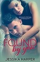 Found By You (Found, #1)