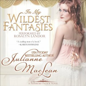 In My Wildest Fantasies (Pembroke Palace, #1)