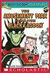 The Amusement Park from the Black Lagoon (Black Lagoon Adventures #27)