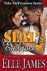 SEAL's Embrace (Take No Prisoners, #3)