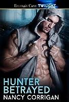 Hunter Betrayed (Wild Hunt, #1)