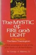 The Mystic of Fire and Light: St. Symeon the New Theologian