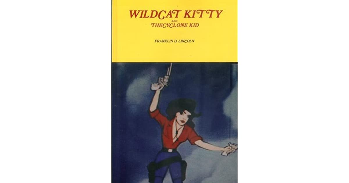 Wildcat Kitty and The Cyclone Kid