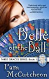 Belle of the Ball (Three Graces, #1)