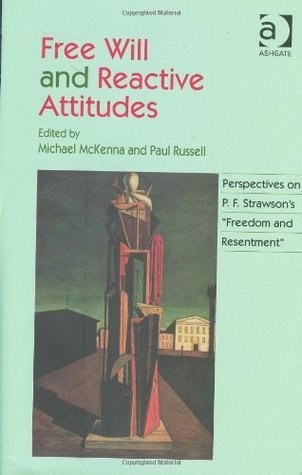 Free-Will-and-Reactive-Attitudes