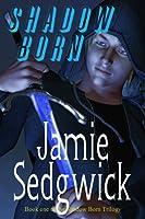 Shadow Born (Shadow Born Trilogy, #1)
