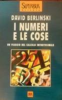 I numeri e le cose: Un viaggio nel calcolo infinitesimale