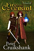 Fire of the Covenant (Dragon-Called) (Volume 1)